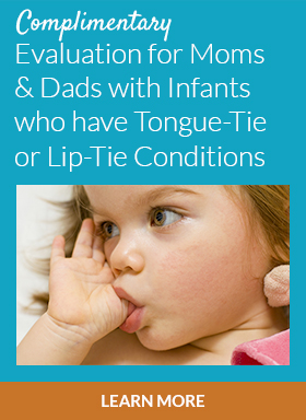 Complimentary evaluation for tongue-tied babies